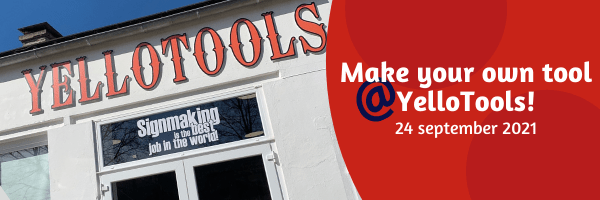 Make your own tool @ YelloTools! - 24 september